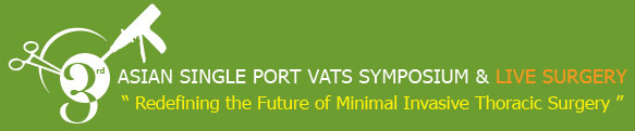 3rd Asian Single Port VATS Symposium & Live Surgery