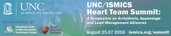 UNC/ISMICS Heart Team Summit: A Symposium on Arrhythmia, Appendage and Lead Management Alliances